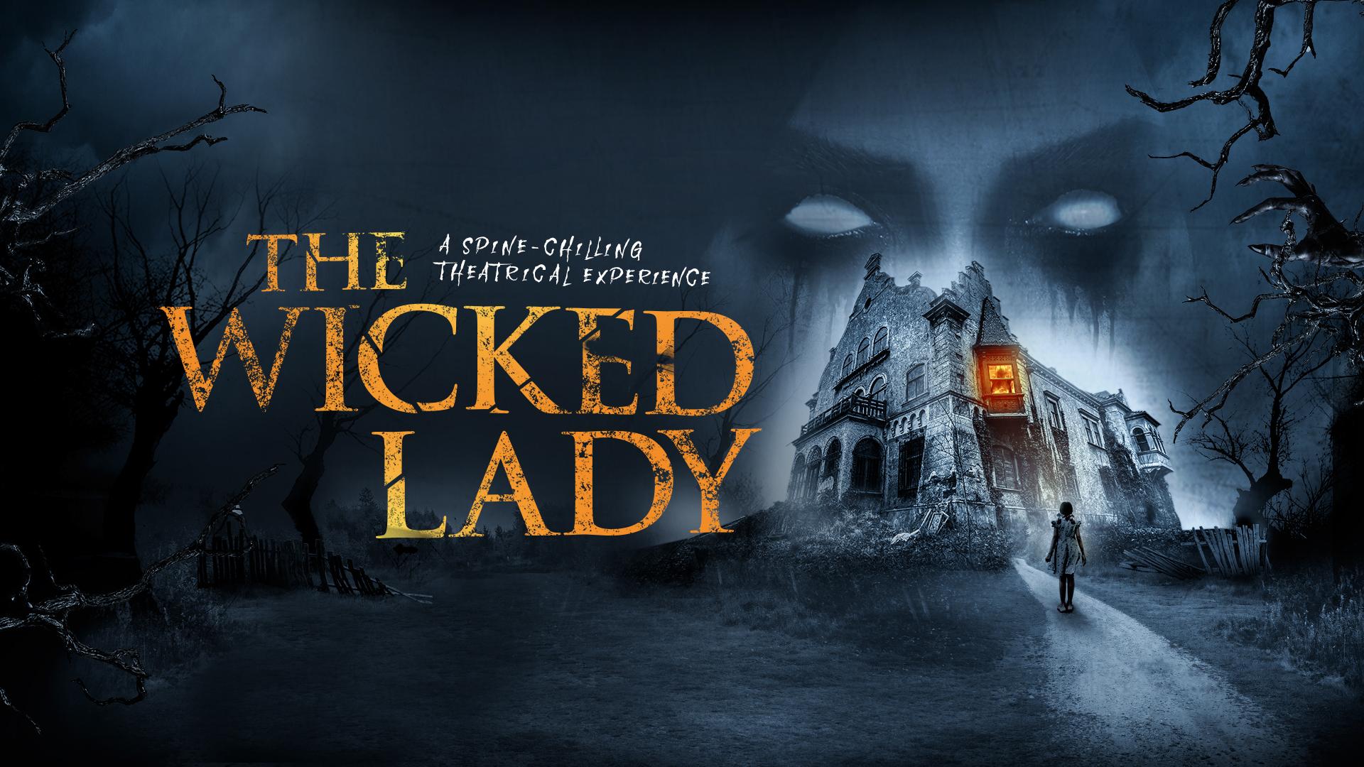 The Wicked Lady - Blue Orange Theatre